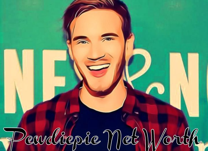 Pewdiepie Net Worth 2021 in (Forbes)